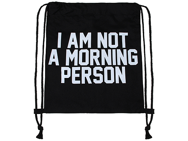 Rucksack, Turnbeutel, Gymbag, Gymsac Design: I am not a morning person
